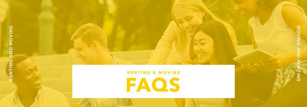 Renting & Moving Frequently Asked Questions (FAQS)